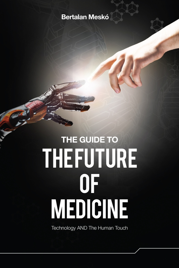 The Guide to the Future of Medicine ebook cover
